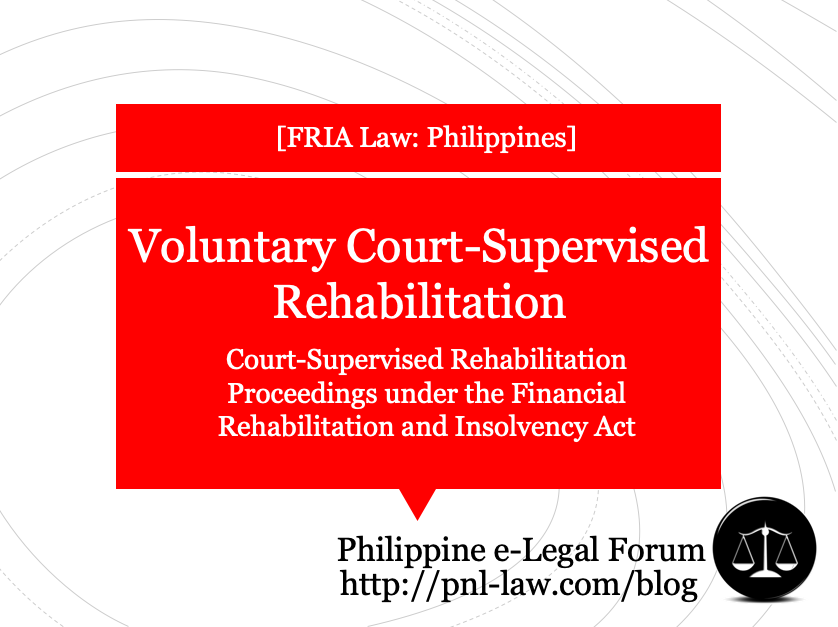 Voluntary Court-Supervised Rehabilitation Proceedings under the FRIA
